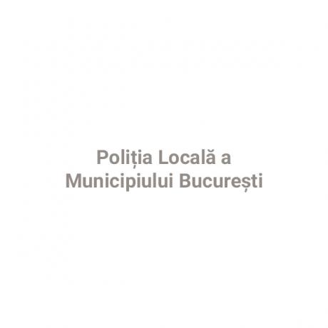 Poliţia Locală a Municipiului Bucureşti